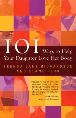 Image for 101 Ways to Help Your Daughter Love Her Body