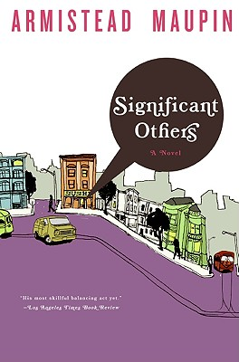Significant Others [Volume 5 in the Tales of the City series], Maupin, Armistead