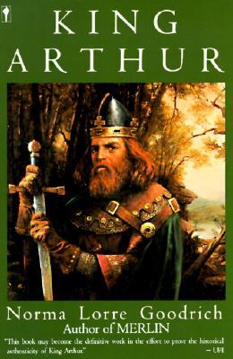 King Arthur, NORMA LORRE GOODRICH