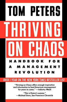 Image for Thriving on Chaos: Handbook for a Management Revolution