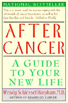 Image for After Cancer: A Guide to Your New Life