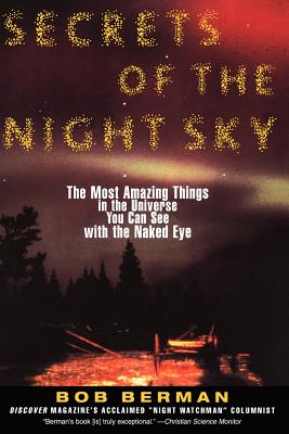 Image for Secrets of the Night Sky: Most Amazing Things in the Universe You Can See with the Naked Eye, The