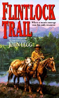 Flintlock Trail, JOHN LEGG