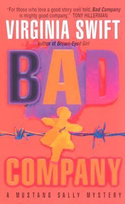 Bad Company, Swift, Virginia