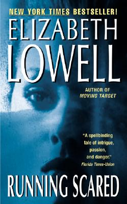 Running Scared  (Bk 2 Rarities Unlimited Series), Elizabeth Lowell