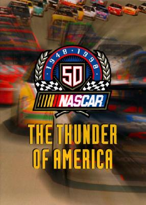 Image for NASCAR: The Thunder of America, 1948-1998