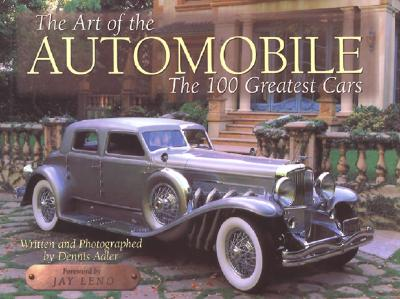 The Art of the Automobile: The 100 Greatest Cars, Adler, Dennis