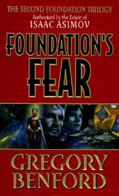 Foundations Fear, GREGORY BENFORD