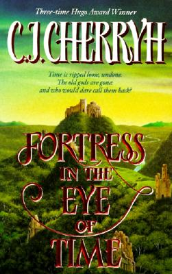 Fortress in the Eye of Time (Fortress Series), Cherryh, C. J.