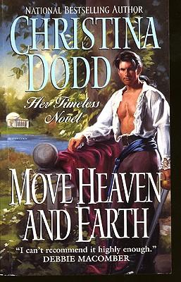 """Move Heaven and Earth (Harper Monogram), """"Dodd, Christina"""""""