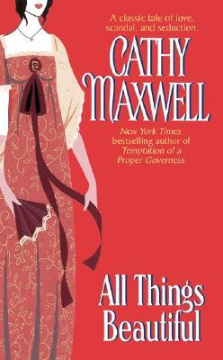 All Things Beautiful (Monogram), Cathy Maxwell