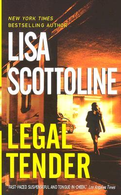 Legal Tender, LISA SCOTTOLINE