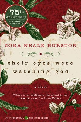 THEIR EYES WERE WATCHING GOD, HURSTON, ZORA NEALE