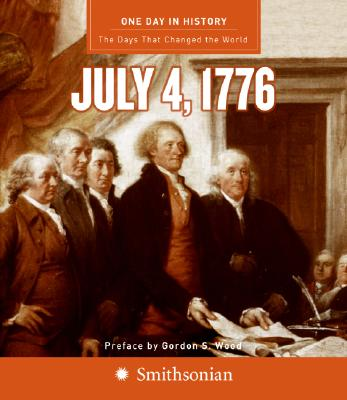 One Day in History: July 4, 1776, Carlisle, Rodney P.