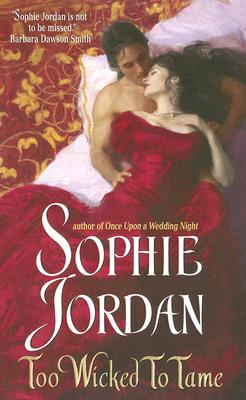 Too Wicked to Tame, SOPHIE JORDAN