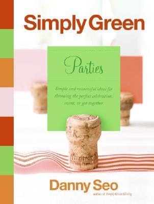 Simply Green : Parties, DANNY SEO