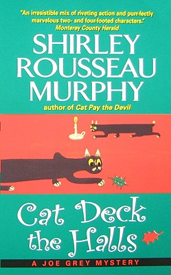Cat Deck the Halls: A Joe Grey Mystery (Joe Grey Mystery Series), Murphy, Shirley Rousseau