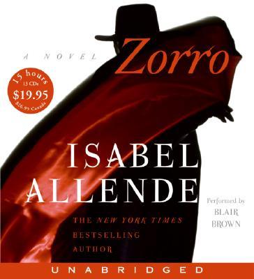 Image for Zorro : A Novel : Unabridged CD Audio Book