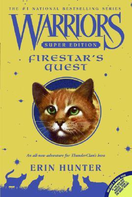 """Firestar's Quest (Warriors Super Edition), """"Hunter, Erin"""""""