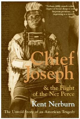 Image for Chief Joseph & the Flight of the Nez Perce: The Untold Story of an American Tragedy