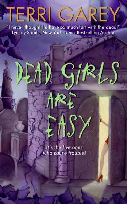 Dead Girls Are Easy (Nicki Styx, Book 1), Terri Garey
