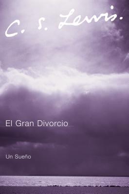 Image for El Gran Divorcio: Un Sueno