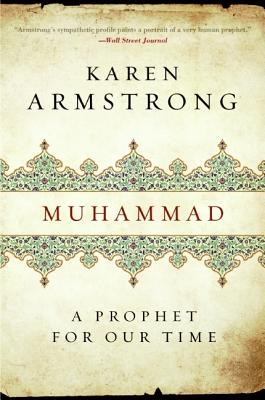 Muhammad: A Prophet for Our Time, Karen Armstrong