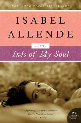 Ines of My Soul: A Novel, Allende, Isabel