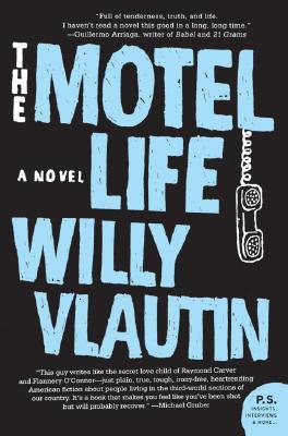 Image for The Motel Life: A Novel