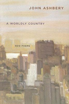 Image for A Worldly Country: New Poems