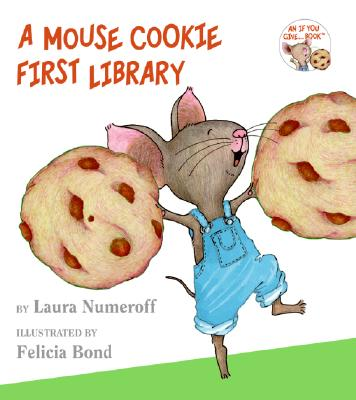 A Mouse Cookie First Library (If You Give...), Numeroff, Laura