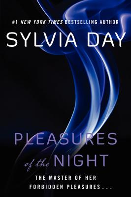 Pleasures Of The Night, Sylvia Day