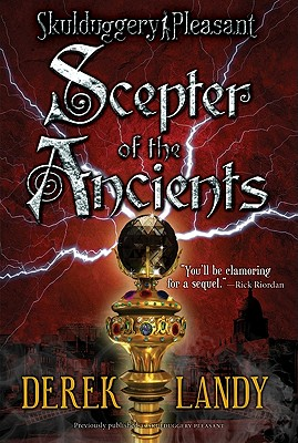 Image for Scepter of the Ancients (Skulduggery Pleasant)
