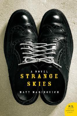Strange Skies: A Novel (P.S.), Matt Marinovich