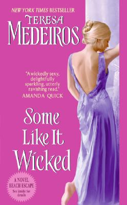 Some Like It Wicked, Teresa Medeiros