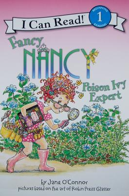 "Fancy Nancy: Poison Ivy Expert (I Can Read Book 1), ""O'Connor, Jane"""