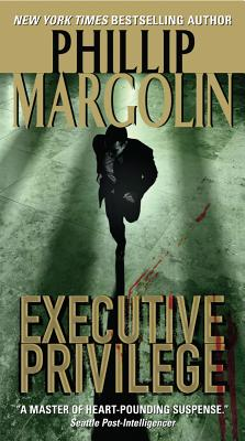 Executive Privilege (Dana Cutler Series), Margolin, Phillip