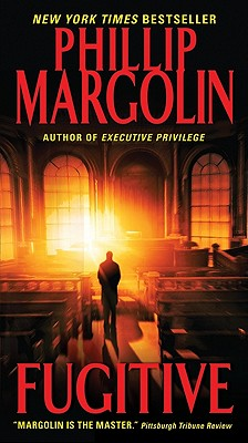 Fugitive, PHILLIP MARGOLIN