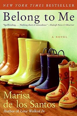 Image for Belong to Me: A Novel