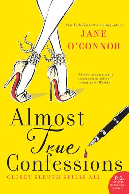 Almost True Confessions: Closet Sleuth Spills All, O'Connor, Jane