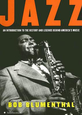 Image for Jazz: An Introduction to the History and Legends Behind America's Music