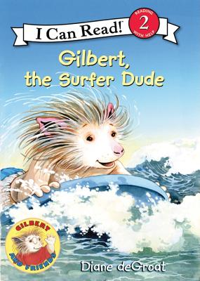 Image for Gilbert, the Surfer Dude (I Can Read Level 2)