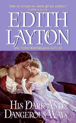 His Dark and Dangerous Ways (Avon Romance), EDITH LAYTON