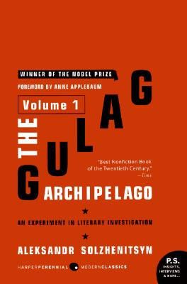 Image for The Gulag Archipelago Volume 1: An Experiment in Literary Investigation (P.S.)