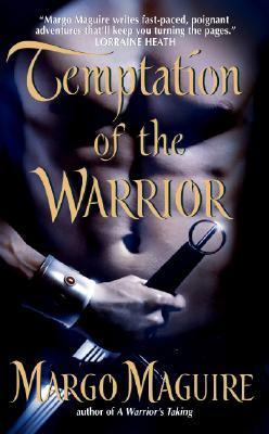 Temptation of the Warrior, Margo Maguire