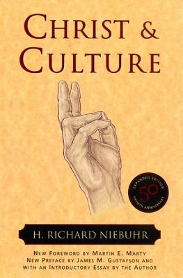 Christ and Culture (Torchbooks), H. RICHARD NIEBUHR