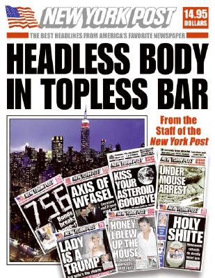 Image for Headless Body in Topless Bar: The Best Headlines from America's Favorite Newspaper