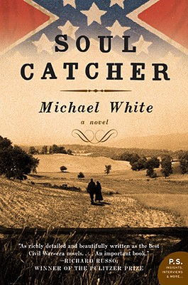 Soul Catcher: A Novel (P.S.), Michael C. White