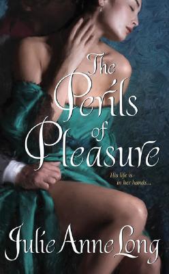 The Perils of Pleasure (Avon Romantic Treasures), JULIE ANNE LONG