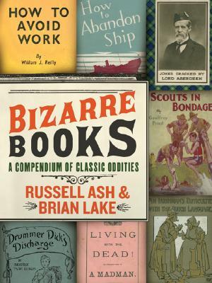 Image for Bizarre Books: A Compendium of Classic Oddities
